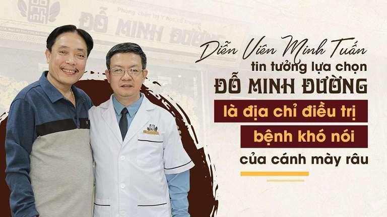 Diễn viên Minh Tuấn tin tưởng lựa chọn nhà thuốc Đỗ Minh Đường chữa yếu sinh lý