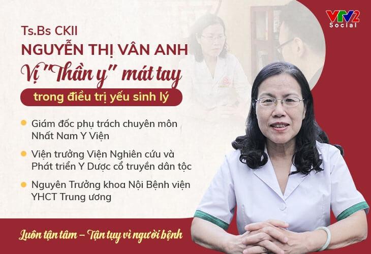 Bác sĩ Nguyễn Thị Vân Anh - vị danh y hàng đầu với nhiều năm kinh nghiệm điều trị bệnh sinh lý