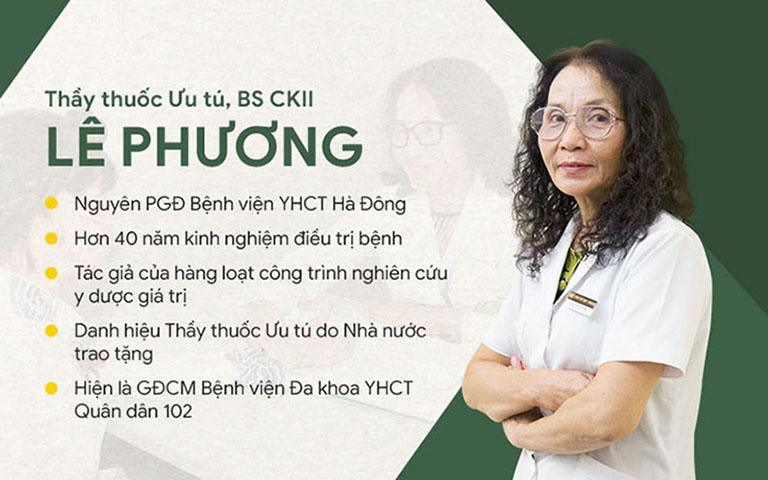 Bác sĩ Lê Phương có kinh nghiệm và chuyên môn cao