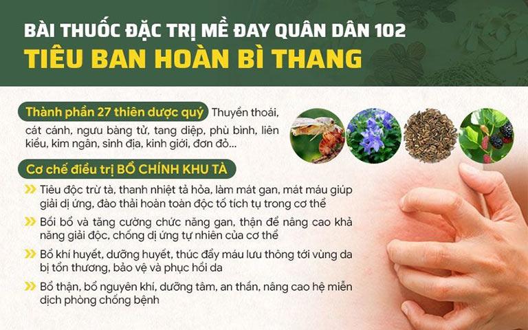 Tiêu ban hoàn bì thang là bài thuốc đặc trị mề đay, được ứng dụng độc quyền tại Quân dân 102