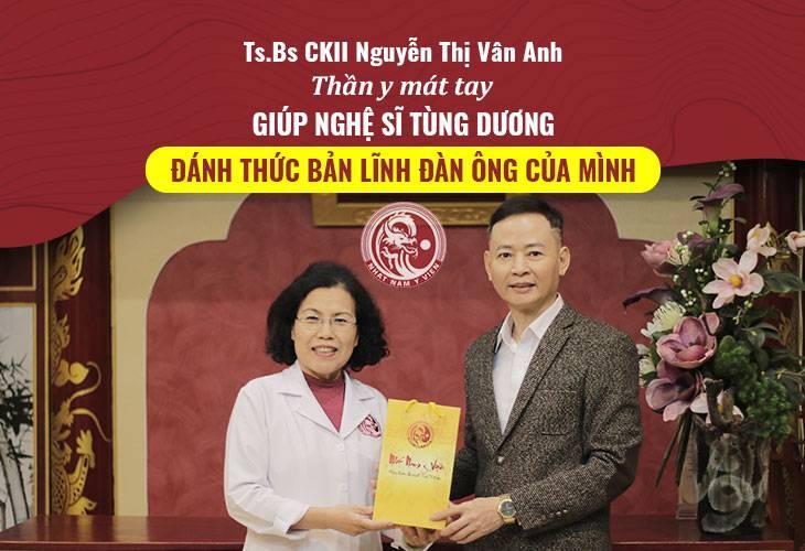 TS.BS Nguyễn Thị Vân Anh trực tiếp điều trị cho diễn viên Tùng Dương