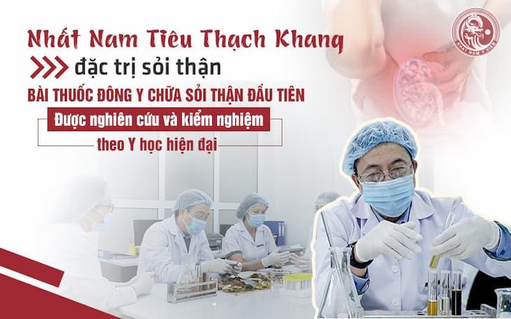 Nhất Nam Tiêu Thạch Khang - bài thuốc chữa sỏi thận được nghiên cứu bài bản