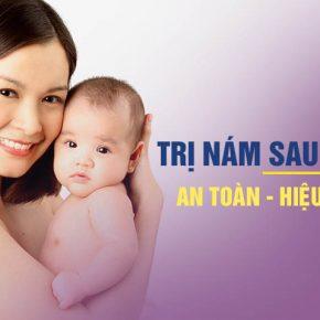 [BẬT MÍ] Cách trị nám sau sinh hiệu quả giúp mẹ bỉm lấy lại làn da tươi trẻ
