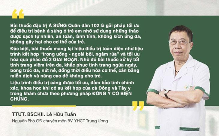 Thầy thuốc ưu tú Lê Hữu Tuấn đánh giá về hiệu quả bài thuốc chữa á sừng Quân dân 102