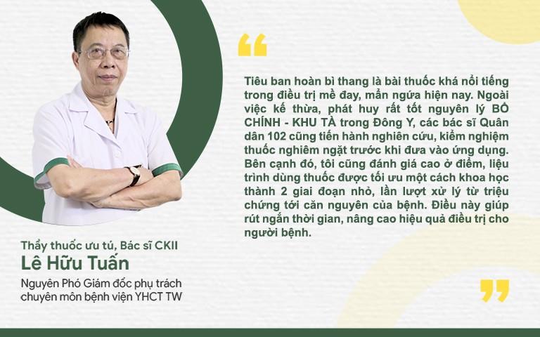 Thầy thuốc Lê Hữu Tuấn đánh giá cao bài thuốc Tiêu ban hoàn bì thang