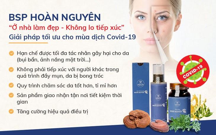 Viện Da liễu Hà Nội - Sài Gòn khuyến khích khách hàng áp dụng phác đồ giảm mụn tại nhà trong mùa dịch