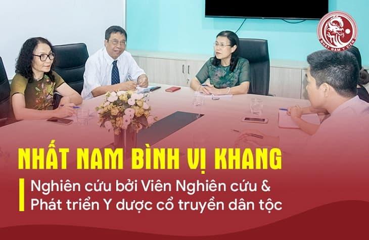 Nhất Nam Bình Vị Khang được nghiên cứu bài bản bởi các chuyên gia