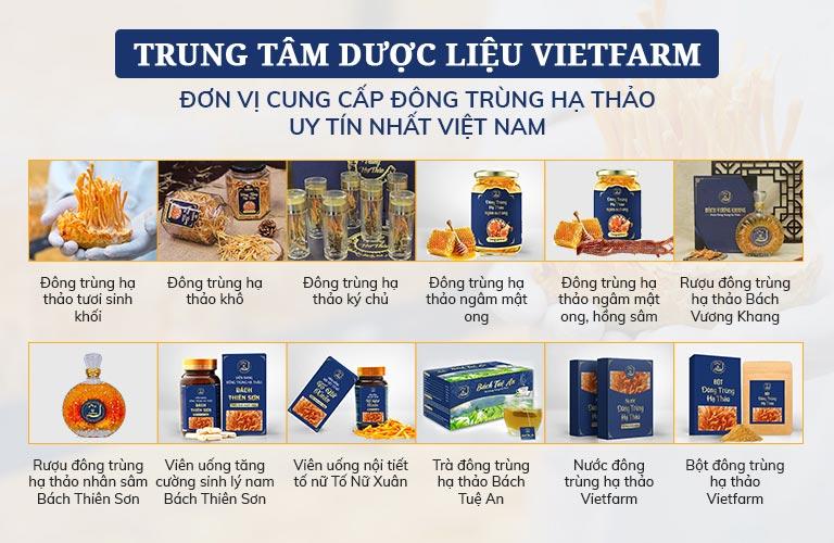 Các sản phẩm cao cấp của Đông trùng hạ thảo Vietfarm