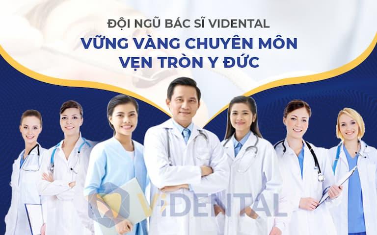 Vidental hội tụ bác sĩ chuyên môn giỏi, giàu kinh nghiệm
